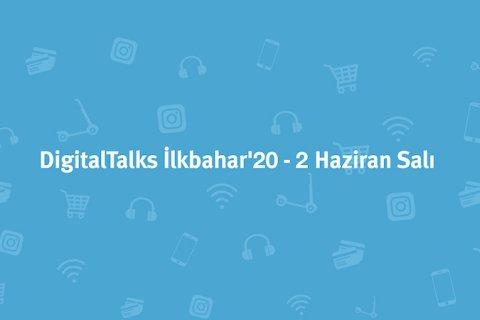 DigitalTalks İlkbahar'20